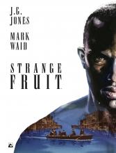 J.G.  Jones, Mark  Waid Strange Fruit