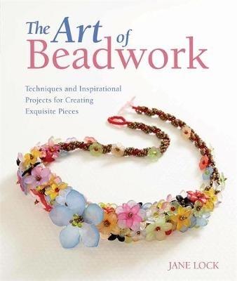 Jane Lock,The Art of Beadwork