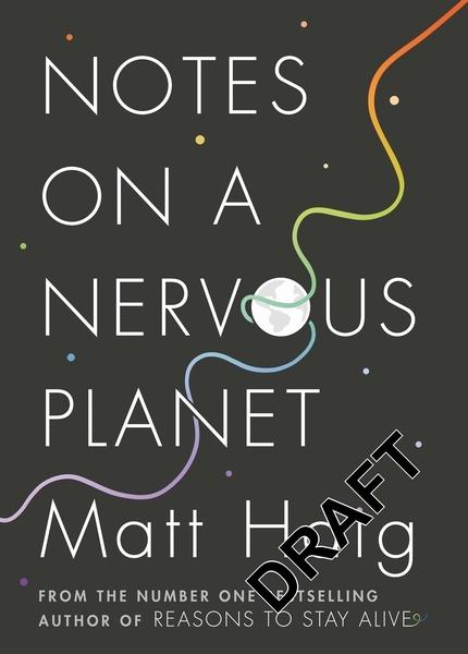 Haig, Matt,Notes on a Nervous Planet