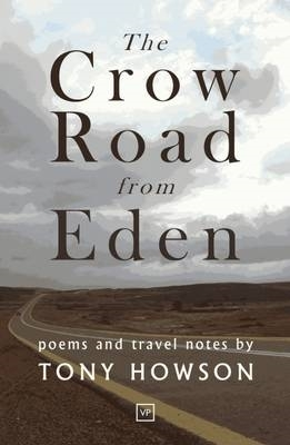 Tony Howson,The Crow Road from Eden