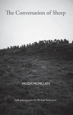 Hugh McMillan,The Conversation of Sheep