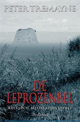 Peter Tremayne,De leprozenbel