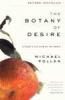 Michael Pollan, Botany of Desire