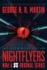 R. R. Martin George, Nightflyers