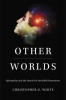 Christopher G. White, Other Worlds
