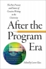 , After the Program Era