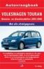 <b>Vraagbaak Volkswagen Touran</b>,Benzine/Diesel 2003-2006