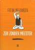 Meeuwsen Frenk, Zen Zonder Meester 01