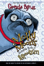 Byng, Georgia Molly Moon`s Incredible Book of Hypnotism