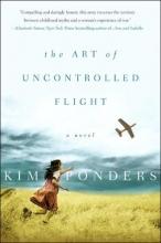 Ponders, Kim The Art of Uncontrolled Flight