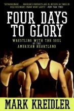 Kreidler, Mark Four Days to Glory