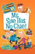 Gutman, Dan Ms. Sue Has No Clue!