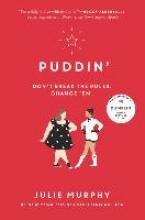Julie Murphy Puddin`