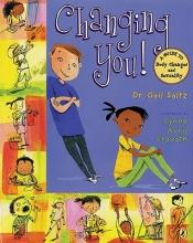 Saltz, Gail Changing You!