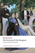 Zola, Emile The Fortune of the Rougons