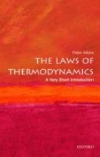 Peter (Fellow of Lincoln College, University of Oxford) Atkins The Laws of Thermodynamics: A Very Short Introduction