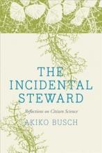 Akiko Busch The Incidental Steward