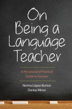 Norma Lopez-Burton,   Denise Minor On Being a Language Teacher