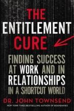 John Townsend The Entitlement Cure
