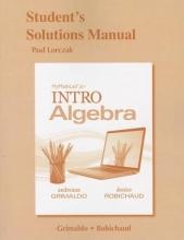 Andreana Grimaldo,   Denise Robichaud Student`s Solutions Manual for MyLab Math for INTRO Algebra