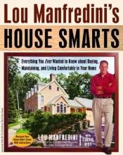 Manfredini, Lou Lou Manfredini`s House Smarts