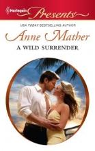 Mather, Anne A Wild Surrender