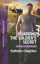 Creighton, Kathleen Guarding the Soldier`s Secret