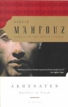 Mahfouz, Naguib Akhenaten