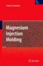 Czerwinski, Frank Magnesium Injection Molding
