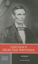 Lincoln, Abraham Lincoln`s Selected Writings