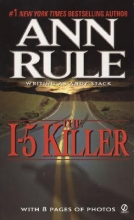 Rule, Ann The I-5 Killer
