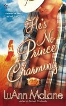 McLane, LuAnn He`s No Prince Charming