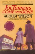 Wilson, August Joe Turner`s Come and Gone