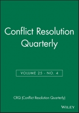 CRQ Conflict Resolution Quarterly, Volume 25, Number 2, Winter 2007