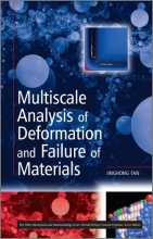 Fan, Jinghong Multiscale Analysis of Deformation and Failure of Materials