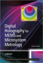 Asundi, Anand Digital Holography for MEMS and Microsystem Metrology