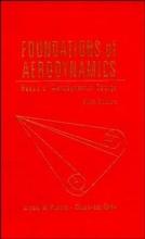Kuethe, Arnold M. Foundations of Aerodynamics