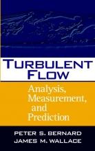 Bernard, Peter S. Turbulent Flow