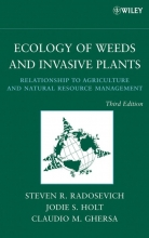 Steven R. Radosevich,   Jodie S. Holt,   Claudio M. Ghersa Ecology of Weeds and Invasive Plants