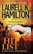 Hamilton, Laurell K. Hit List