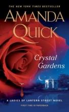 Quick, Amanda Crystal Gardens