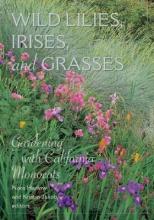 Nora Harlow Wild Lilies, Irises, and Grasses