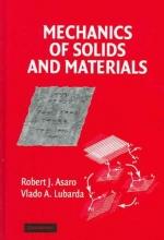 Asaro, Robert Mechanics of Solids and Materials