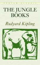 Kipling, Rudyard The Jungle Books and Just So Stories