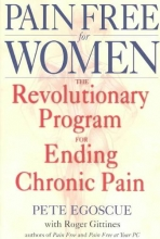 Pete Egoscue,   Roger Gittines Pain Free For Women