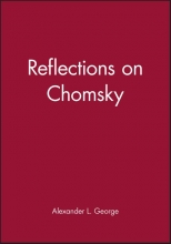 George, Alexander L. Reflections on Chomsky