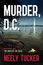 Tucker, Neely Murder, D.C.