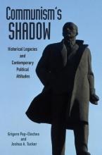 Pop-Eleches, Grigore,   Tucker, Joshua A. Communism`s Shadow