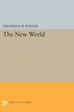 Turner, Frederick W. The New World