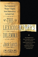 Lynch, Jack The Lexicographer`s Dilemma